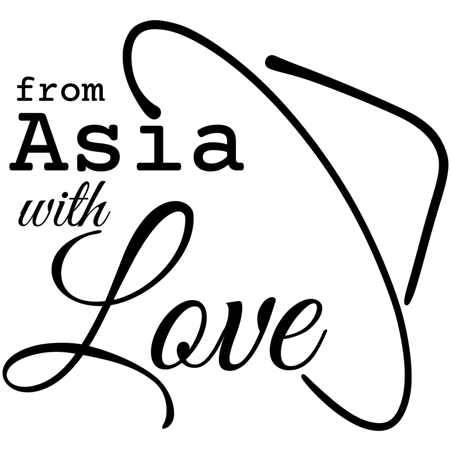 from Asia with Love